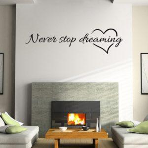 Samolepka na zeď Never stop dreaming